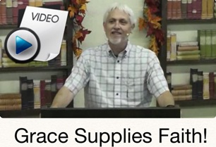 Grace Supplies Faith