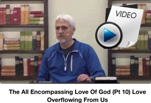 Encompassing Love Pt10
